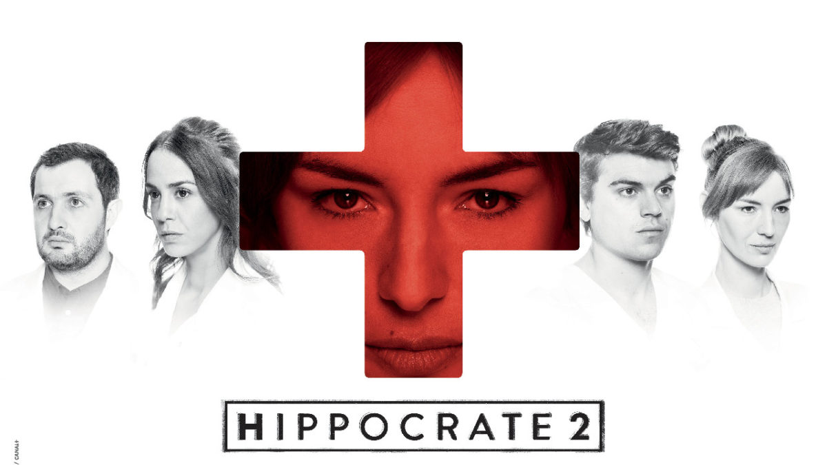 Hippocrates on CANAL +: does season 2 live up to the premiere?  - News Series on TV