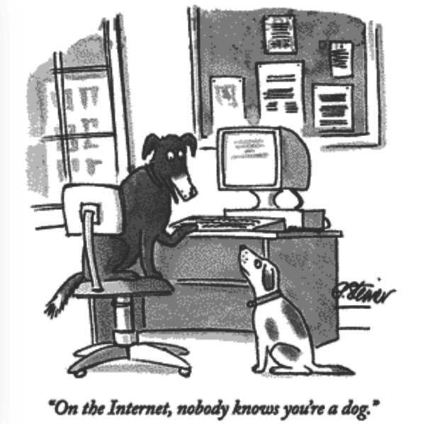 """""""On the internet, nobody knows you're a dog"""" comic by Peter Steiner"""