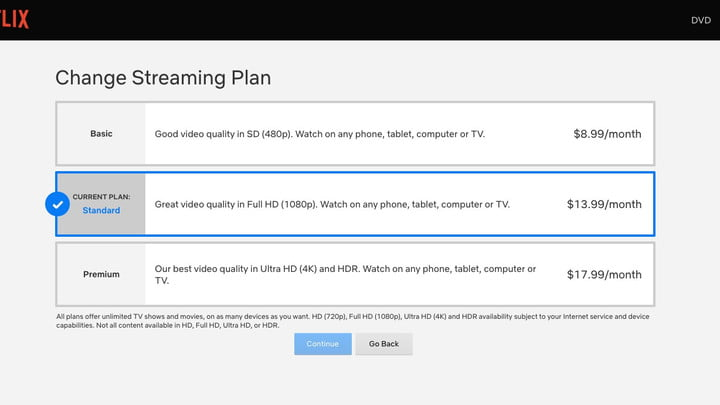 Netflix offers three streaming plans: Basic, Standard, and Premium.