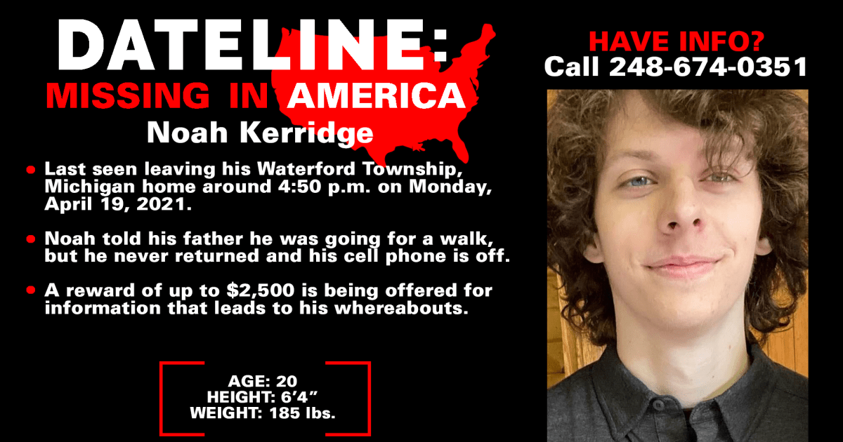 Family pleads for safe return of 20-year-old Noah Kerridge seven weeks after he disappeared from Michigan home