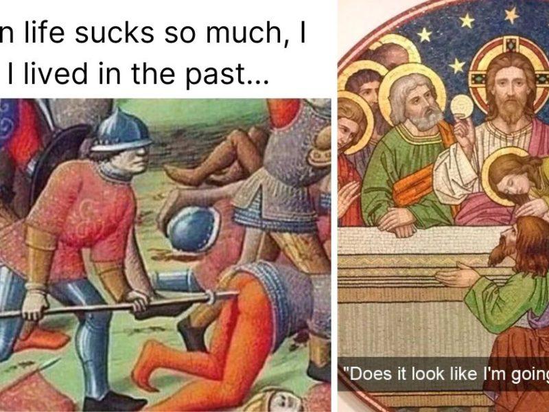 14 Hilariously Relatable Historical Memes
